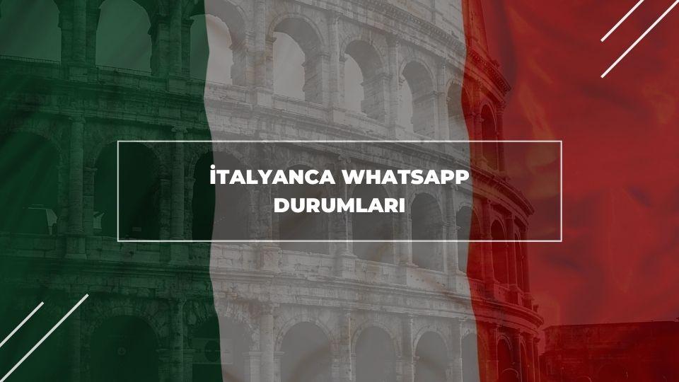 İtalyanca Whatsapp Durumları